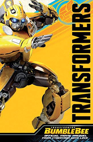 Transformers Bumblebee Official Movie Prequel: From Cybertron With Love