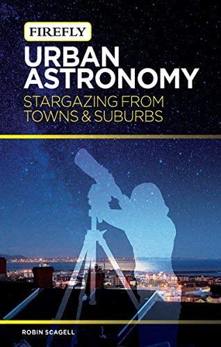Urban Astronomy: Stargazing from Towns and Suburbs