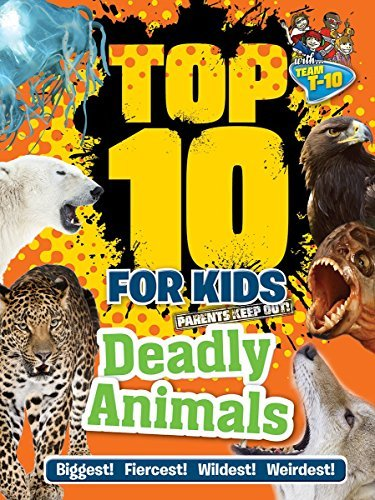 Top 10 for Kids Deadly Animals