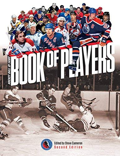Hockey Hall of Fame Book of Players (Second Edition)