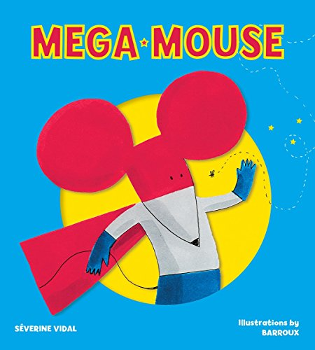 Mega Mouse (Mega Hero Books)