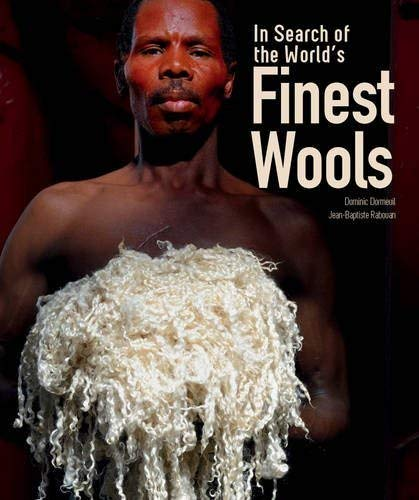 In Search of the World's Finest Wools