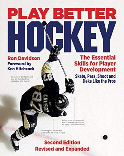Play Better Hockey: The Essential Skills for Player Development (Second Edition)