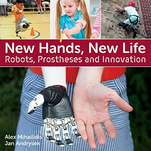 New Hands, New Life: Robots, Prostheses and Innovation
