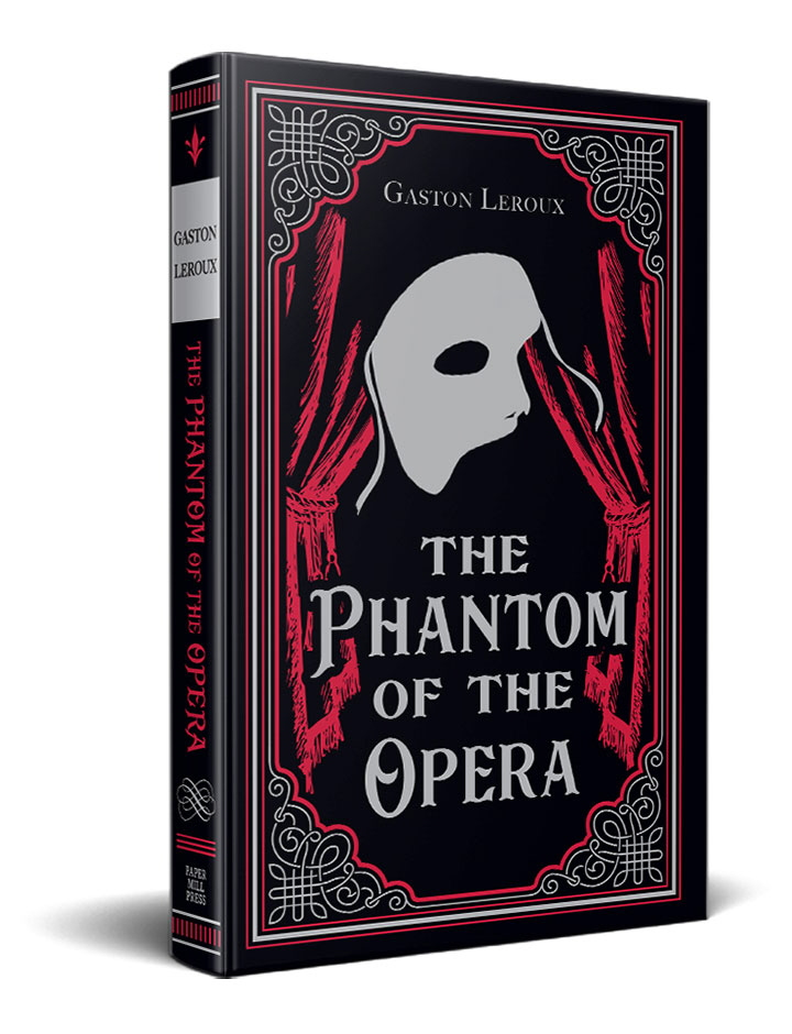 The Phantom of the Opera (Paper Mill Classics)