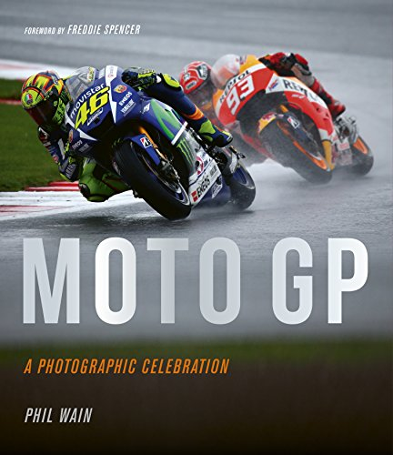 Moto GP: A Photographic Celebration