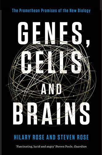 Genes, Cells, and Brains: The Promethean Promises of the New Biology