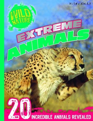 Extreme Animals (Wild Nature)
