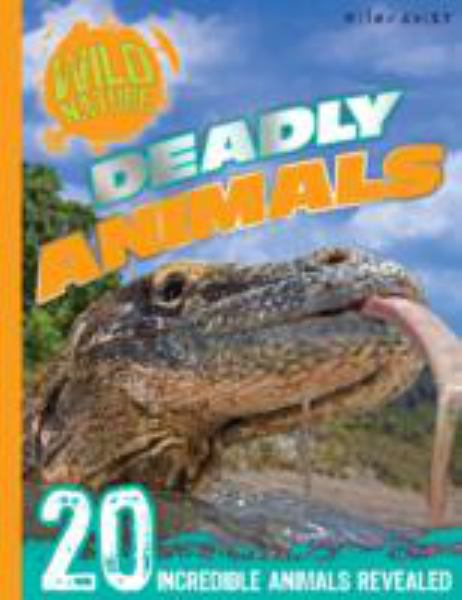Deadly Animals (Wild Nature)