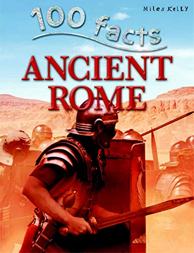 Ancient Rome (100 Facts) (Paperback)
