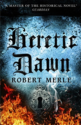Heretic Dawn (Fortunes of France, Bk.3)