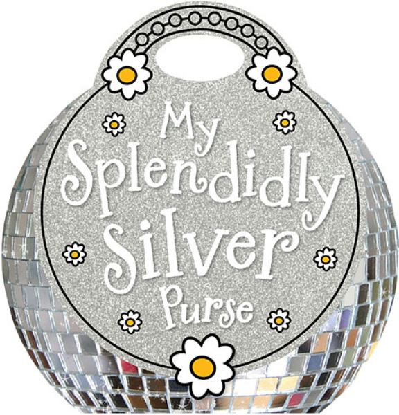 My Splendidly Silver Purse