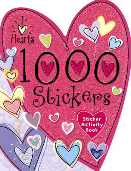 I Love Hearts (1000 Sticker and Activity Book)