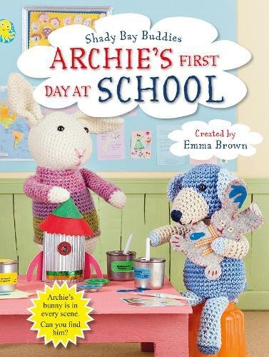 Archie's First Day at School (Shady Bay Buddies)