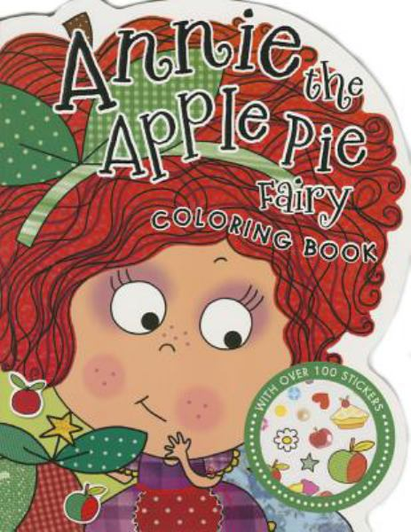 Annie the Apple Pie Fairy Coloring Book