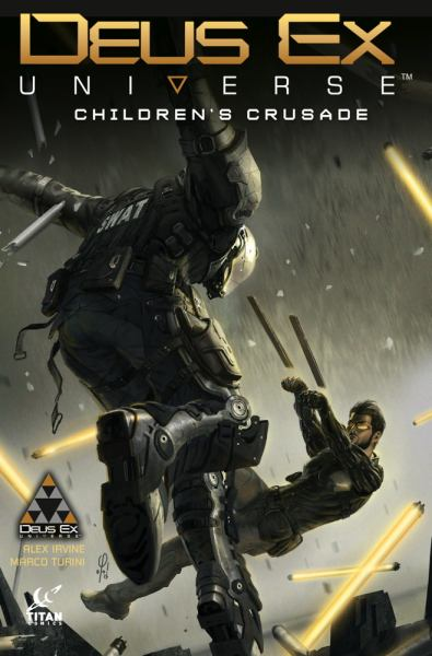 Children's Crusade (Deus Ex, Vol.1)