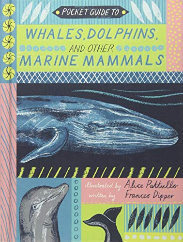 Whales, Dolphins, and other Marine Mammals (Pocket Guide To)
