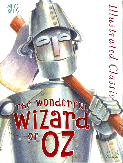 The Wonderful Wizard of Oz (Illustrated Classic)