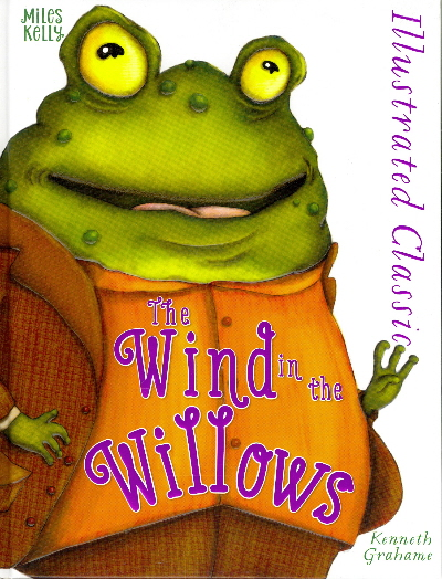 The Wind in the Willows (Illustrated Classic)