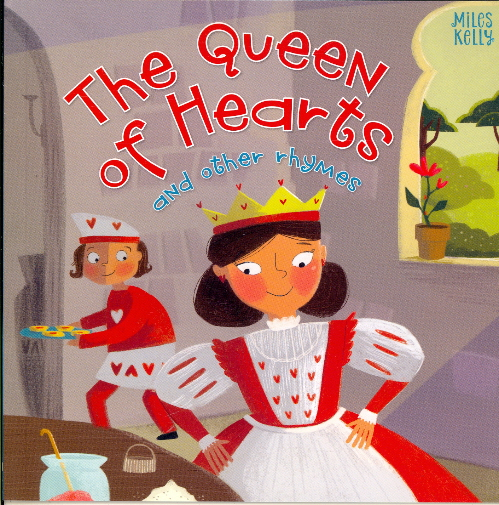 The Queen of Hearts and Other Rhymes