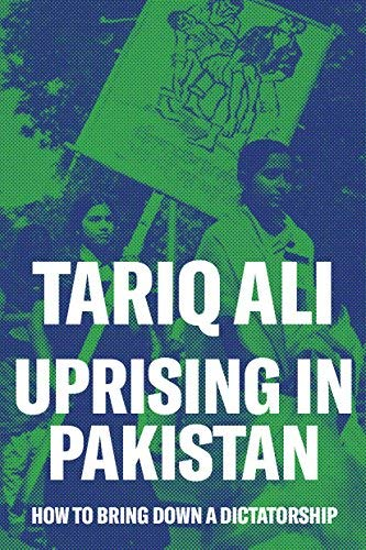 Uprising in Pakistan: How to Bring Down a Dictatorship