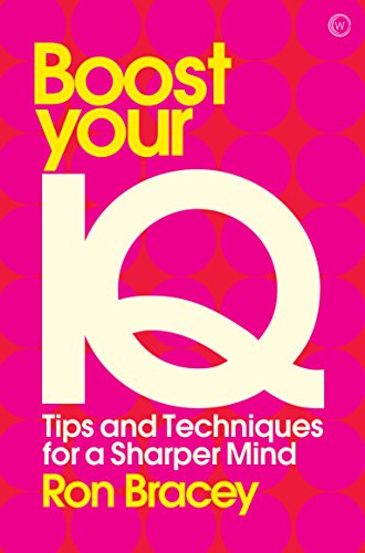 Boost your IQ: Tips and Techniques for a Sharper Mind