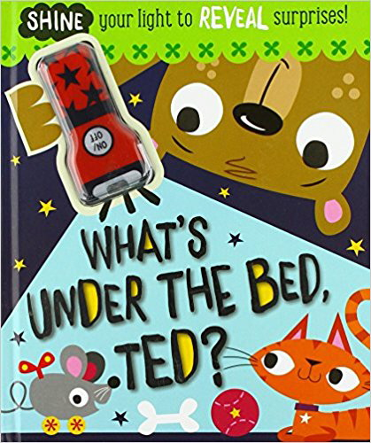 What's Under the Bed, Ted?