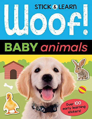 Woof! Baby Animals (Stick & Learn)