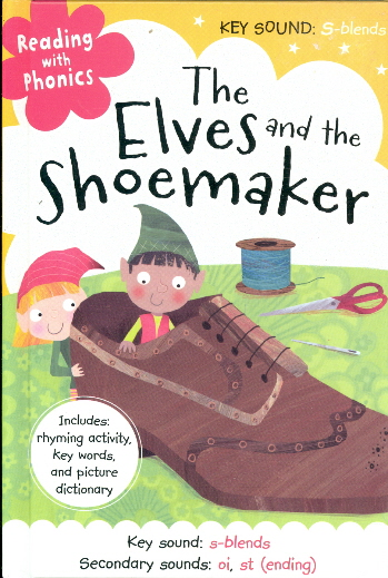 The Elves and the Shoemaker (Reading with Phonics)