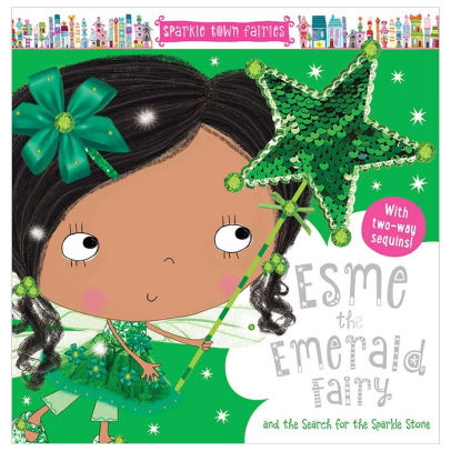 Esme Emerald Fairy and the Search for the Sparkle Stone (Sparkle Town Fairies)