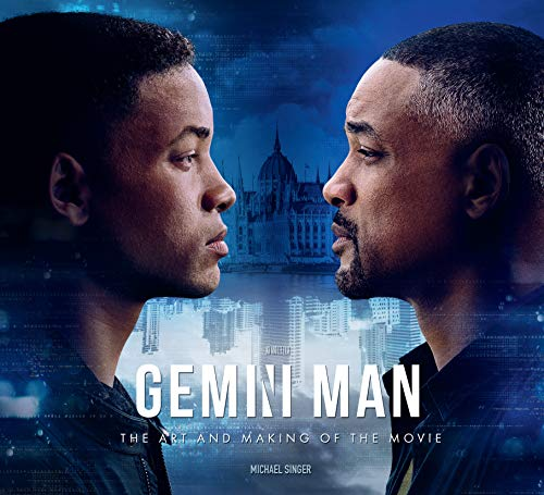 Gemini Man: The Art and Making of the Film