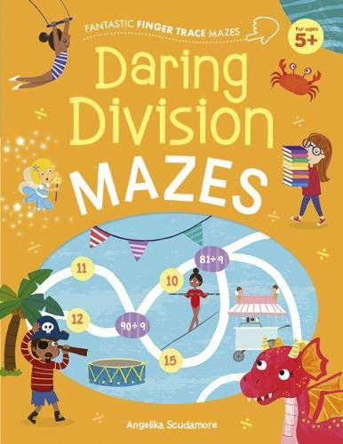 Daring Division Mazes (Fantastic Finger Trace Mazes)