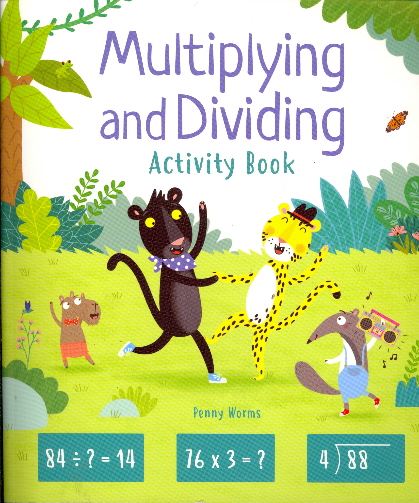 Multiplying and Dividing Activity Book (Ages 7+)