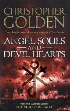 Angel Souls and Devil Hearts (The Shadow Saga, Bk. 2)