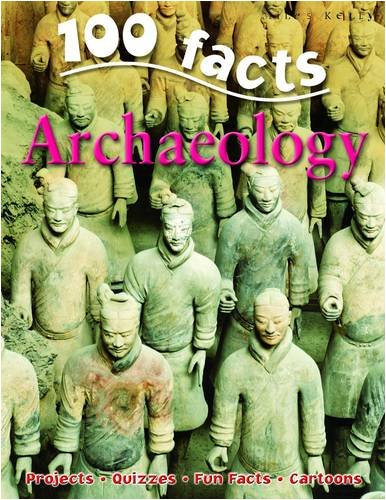 Archeology (100 Facts)