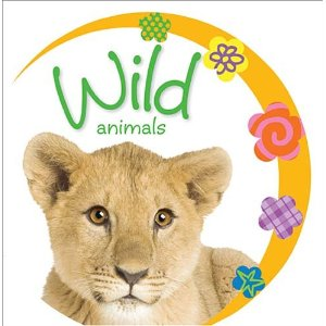 Wild Animals (Baby Loves)