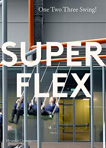 Superflex: One Two Three Swing (The Hyundai Commission)