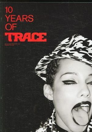 10 Years of Trace (Softcover)