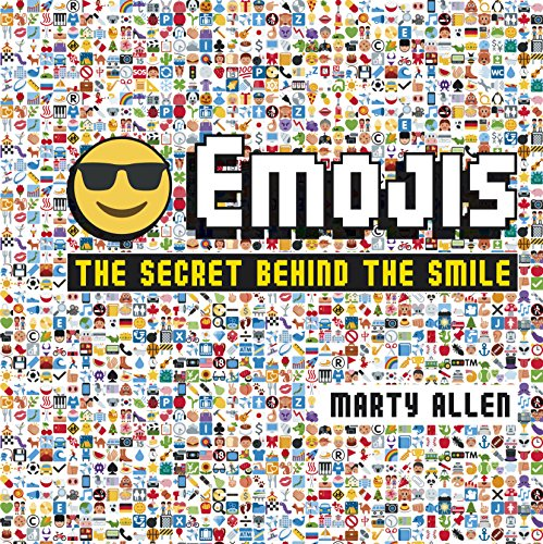 Emojis: The Secret Behind the Smile (Hardcover)