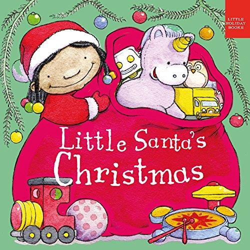 Little Santa's Christmas (Little Holiday Books)