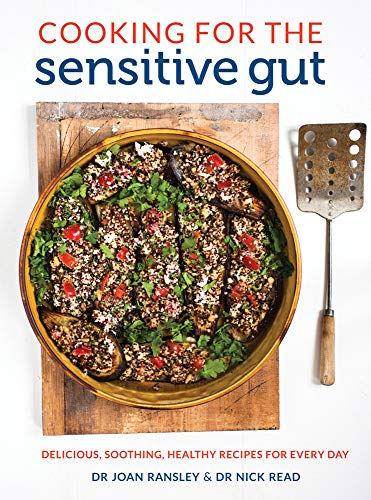 Cooking for the Sensitive Gut: Delicious, Soothing, Healthy Recipes for Every Day