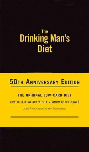 The Drinking Man's Diet (50th Anniversary Edition)