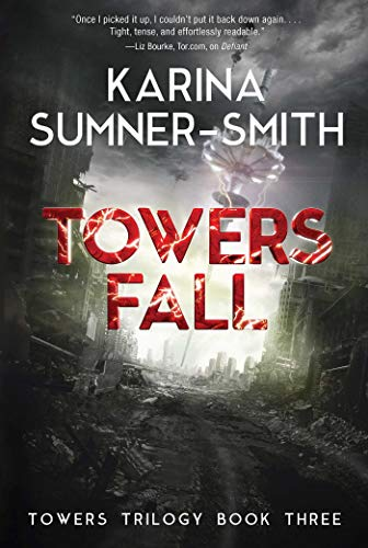 Towers Fall (Towers Trilogy, Bk. 3)