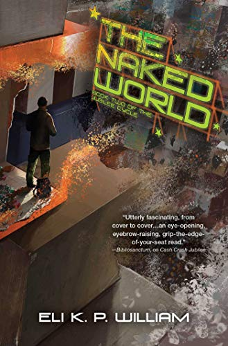The Naked World (Jubilee Cycle, Bk. 2)