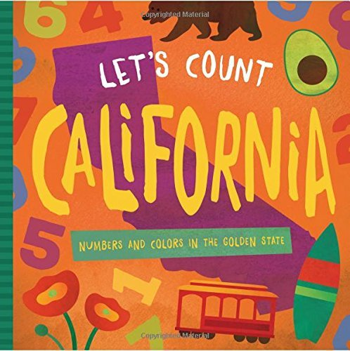 Let's Count California: Numbers and Colors in the Golden State