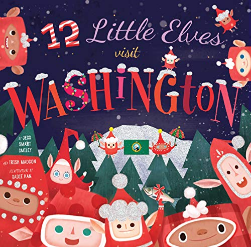12 Little Elves Visit Washington (12 Little Elves)