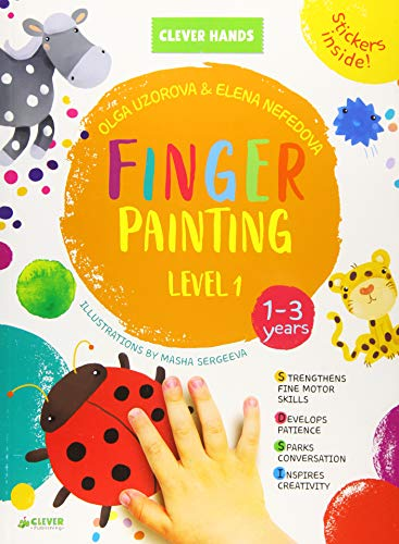 Finger Painting. Level 1 (Clever Hands Ages 1-3)
