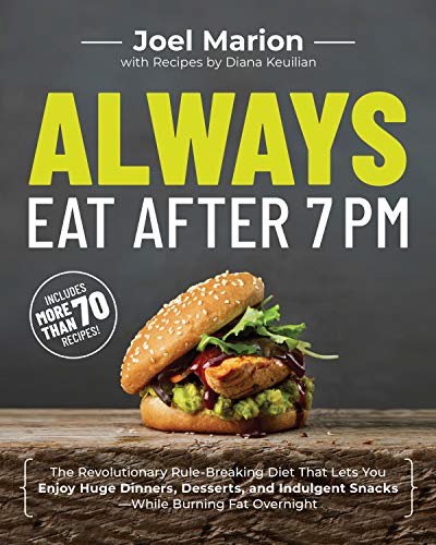 Always Eat After 7 PM (Softcover)