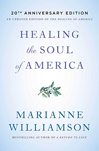Healing the Soul of America (20th Anniversary Edition)