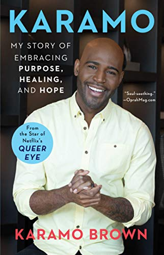 Karamo: My Story of Embracing Purpose, Healing, and Hope